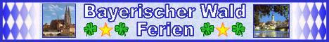 Bayerischer Wald Ferien
